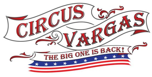 Circus Vargas 2017 Spectacular! California's Own!